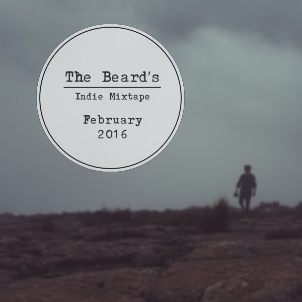The-Beard's-Indie-Mixtape----February-2016