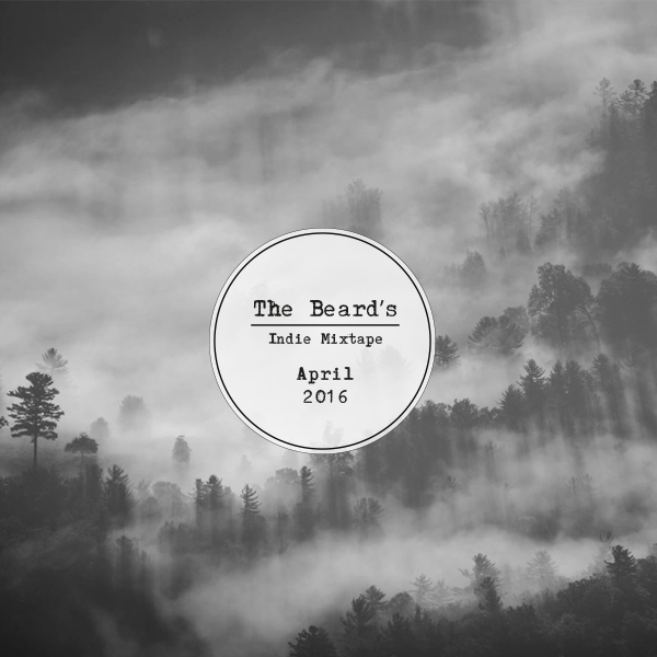 The-Beard's-Indie-Mixtape----April-2016