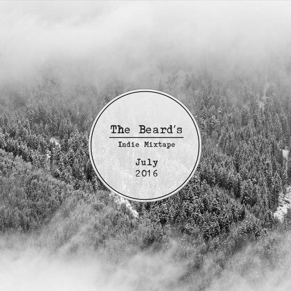 The-Beard's-Indie-Mixtape----July-2016